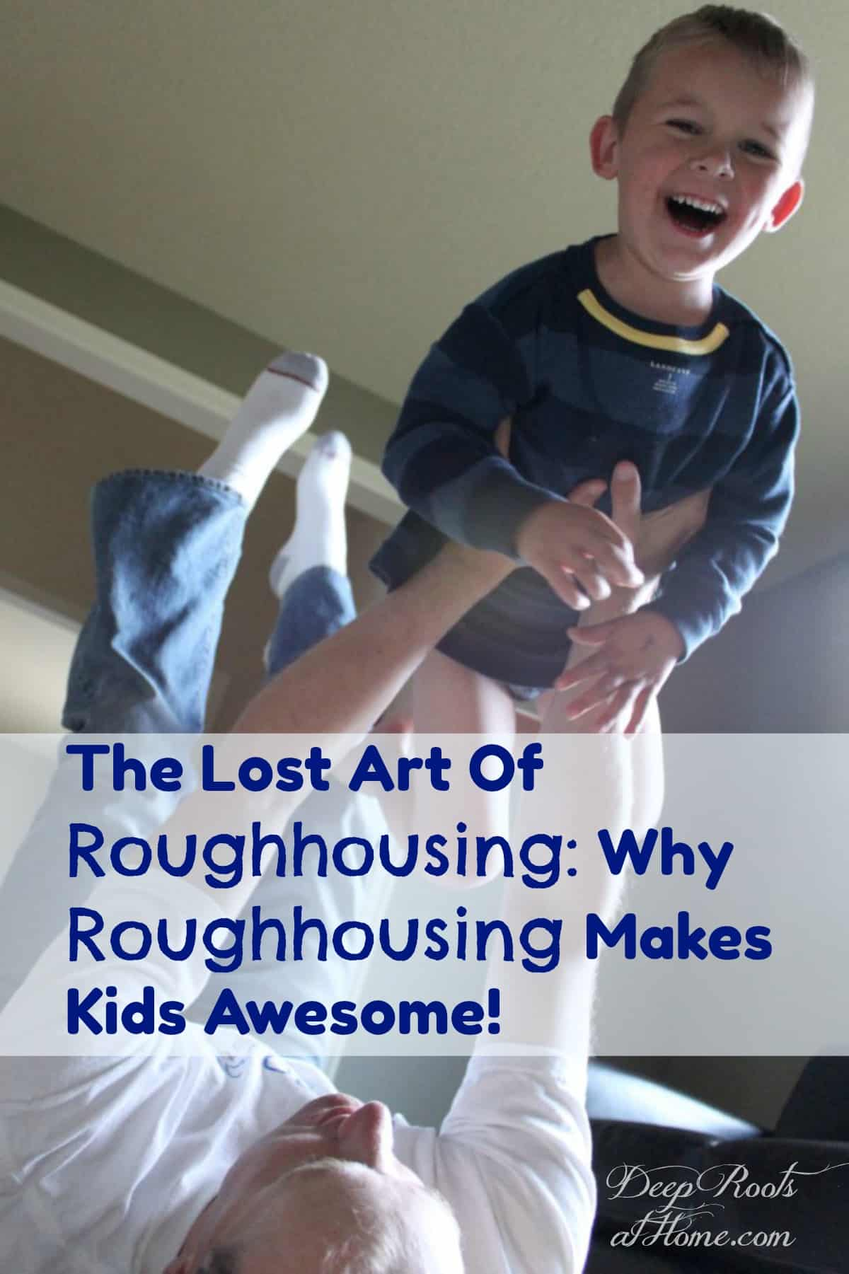 The Lost Art Of Roughhousing: Why Roughhousing Makes Kids Awesome. Help your child develop a resilient spirit and adapt to unpredictable situations. #kids #child #childhood  #parenting #entertainment #daddy #family #happy #fatherhood #playground  #motherhood #relationships #healthy #boys #children #jokes #funny #games #fitness #familygoals