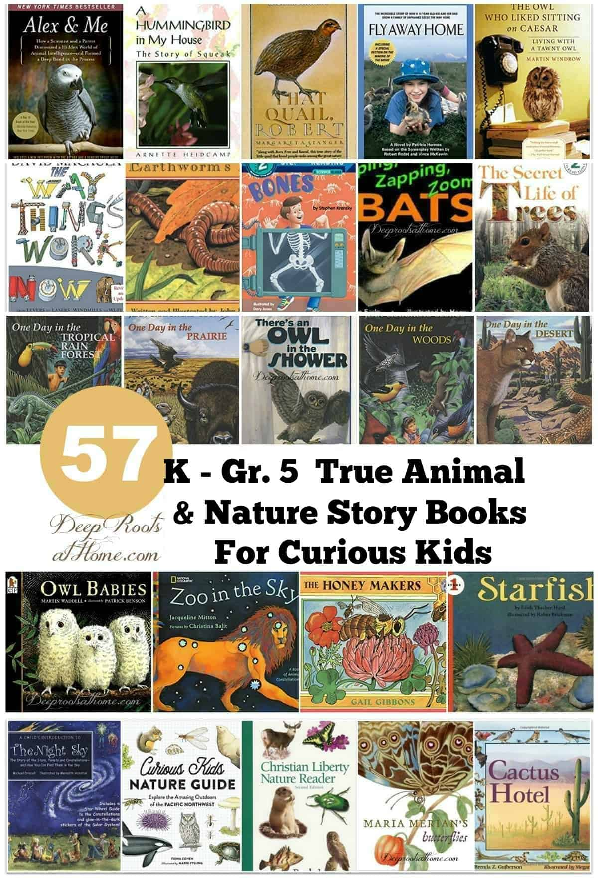 57 K - Gr. 5 True Animal & Nature Story Books For Curious Kids. The covers of 24 different nature and science books.