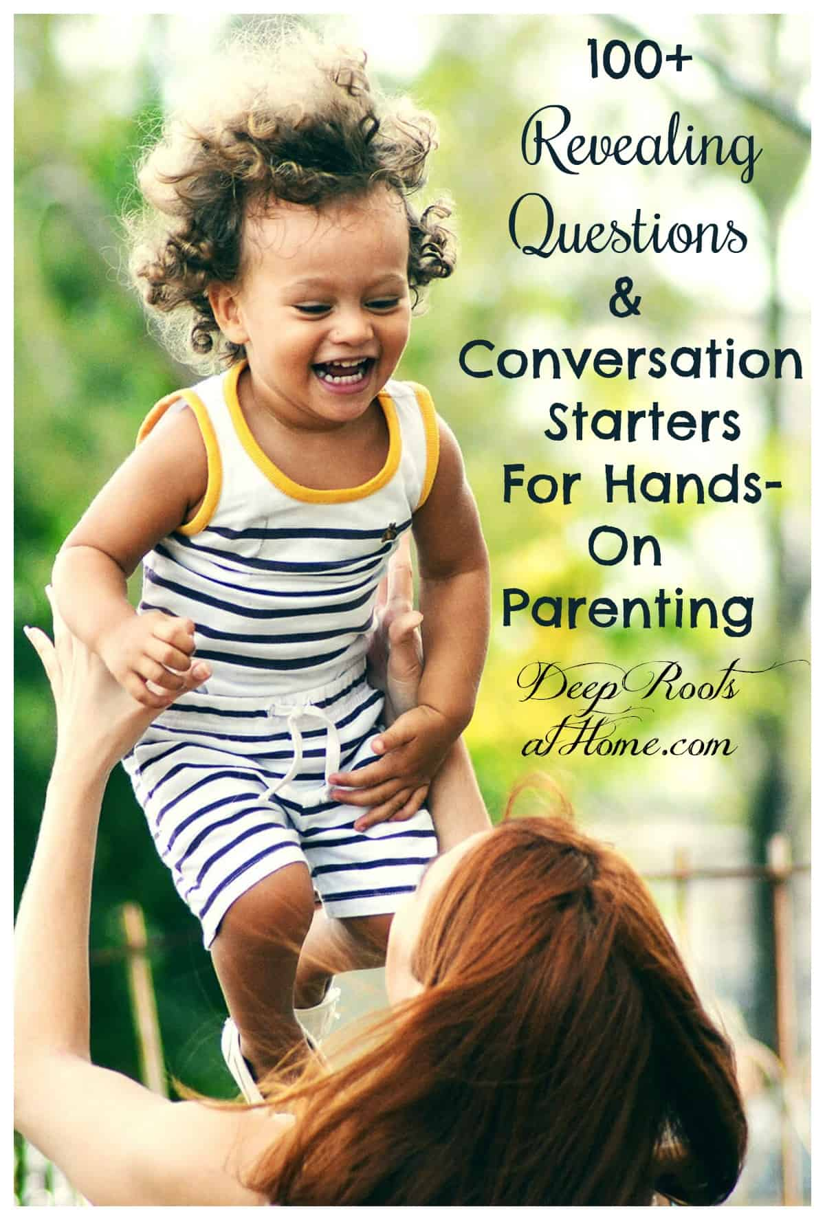 100 Revealing Questions & Conversation Starters For Hands-On Parenting. A young mom and daughter laughing together as they roughhouse.