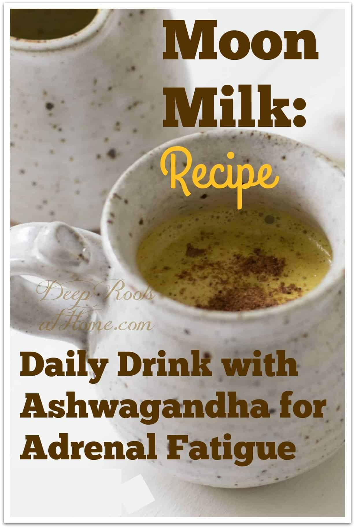 moon milk recipe with ashwagandha  turmeric for adrenal