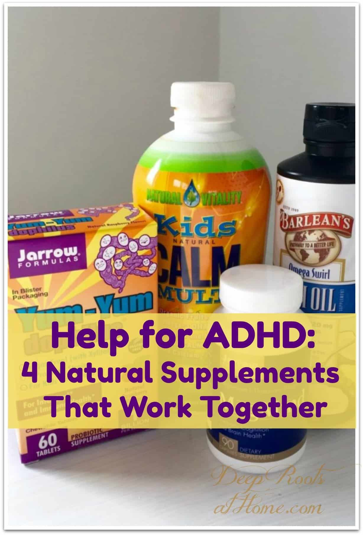 Help for ADHD: Four Natural Supplements That Work Together. 4 supplements that calm ADHD