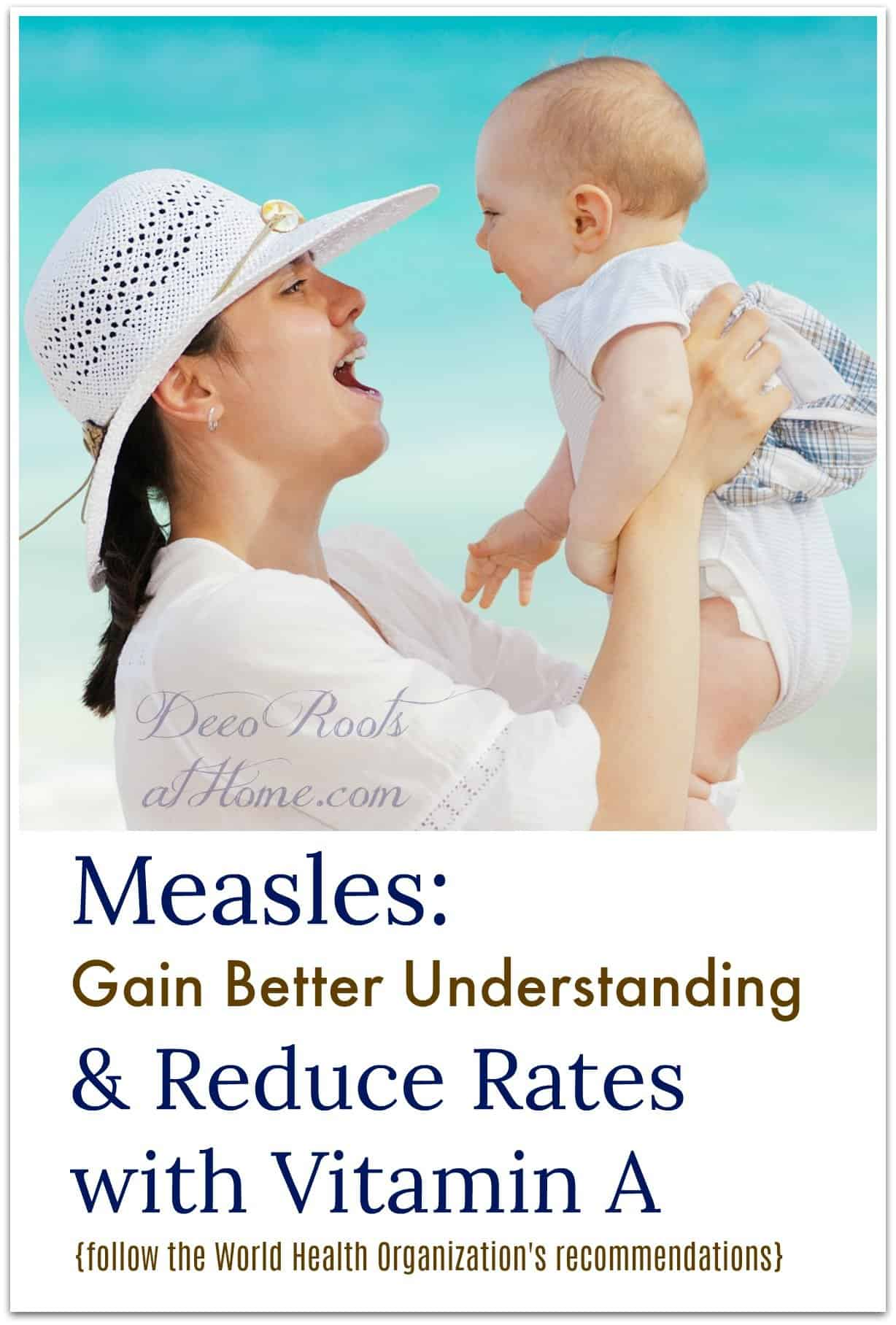 Measles: Gain Better Understanding & Reduce Rates with Vitamin A