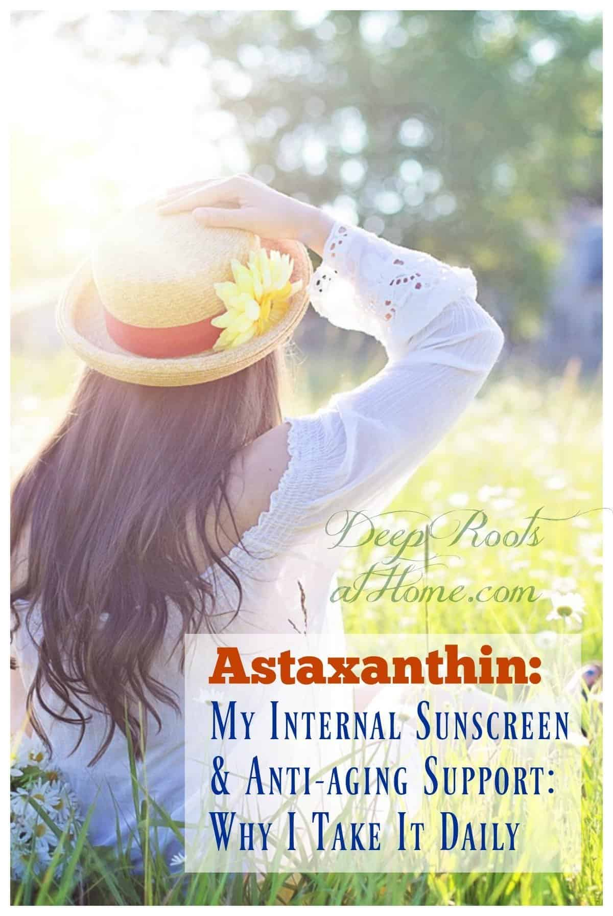 Astaxanthin: My Sun Protection Supplement & Why I Take It Daily. woman in meadow