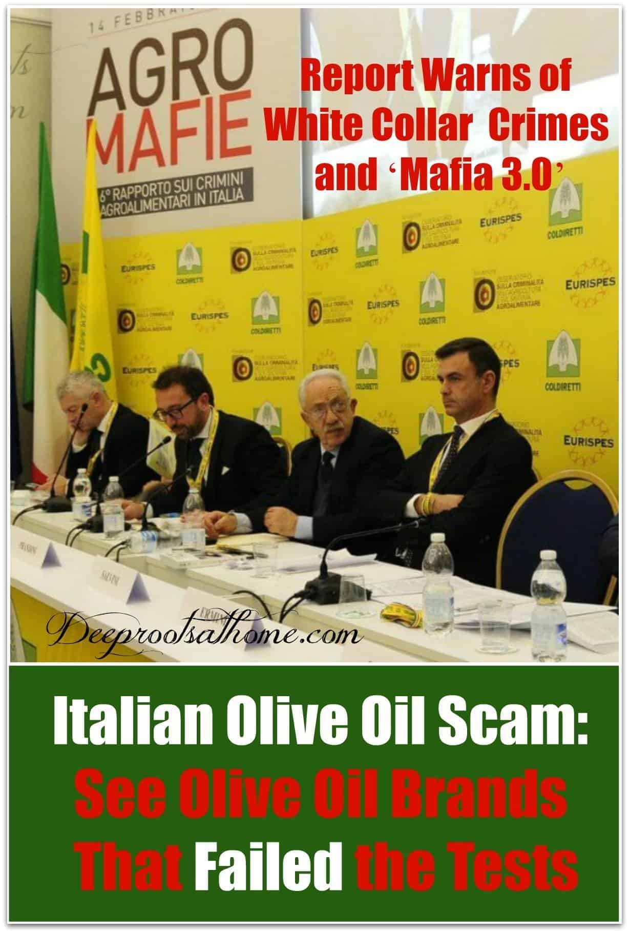 Italian Olive Oil Scam: See the Olive Oil Brands That Failed the Test. Joint Meeting of Eurispes, Coldiretti, and the Observatory on Crime in Agriculture and on the Agri-Food System