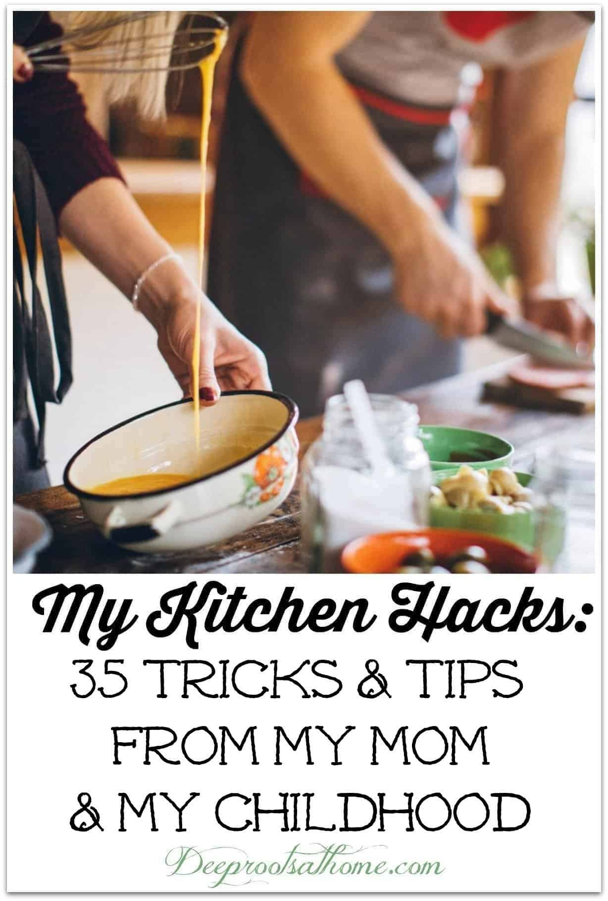 Timeless Kitchen Hacks: 35 Tricks & Tips from My Mom & My Childhood. cooking together