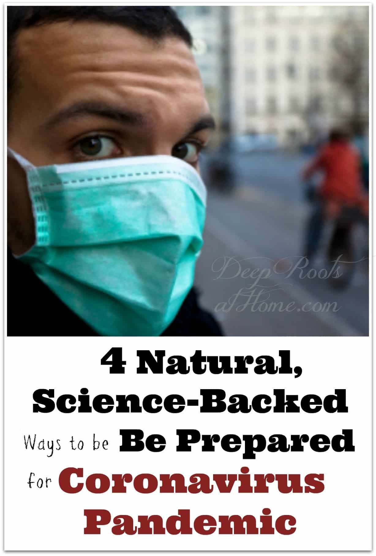 5 Natural, Science-Backed Ways to be Prepared for Coronavirus & Video