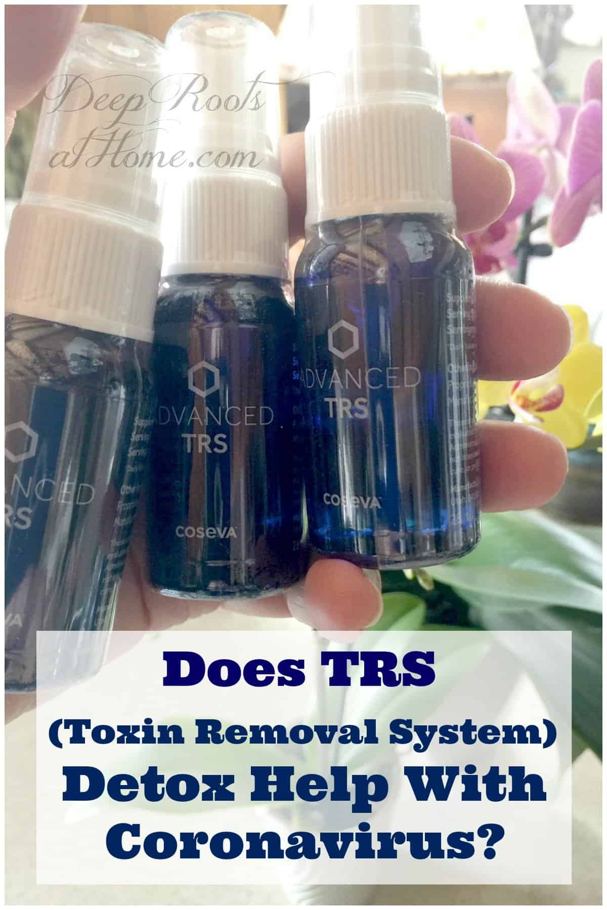 Does TRS (Toxin Removal System) Detox Help With Coronavirus? 3 bottles