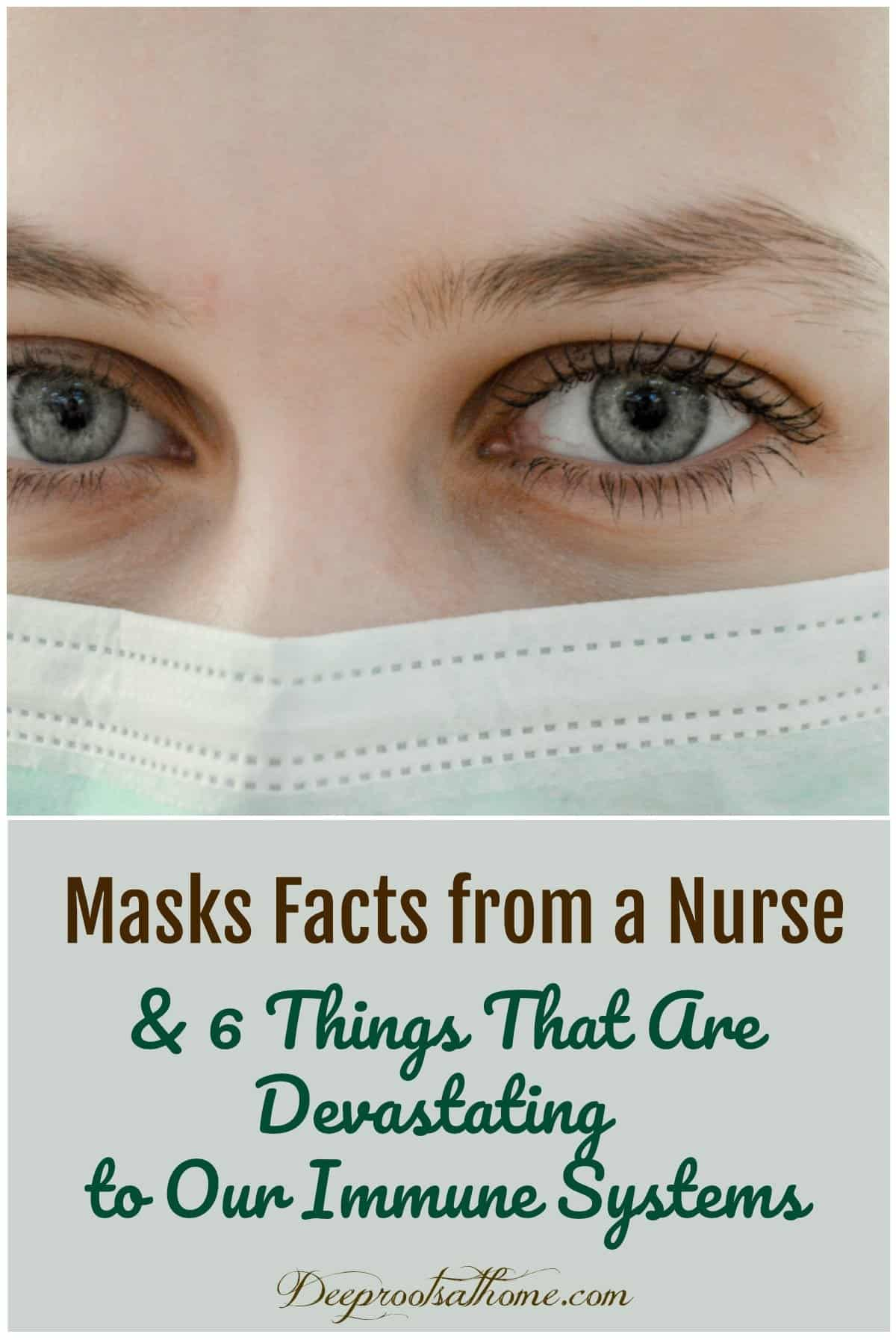 Masks Facts From an RN & 6 Things that Weaken Our Immune Systems. nurse