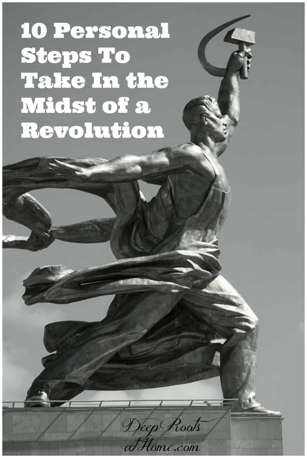 10 Personal Steps To Take In the Midst of a Revolution. statue