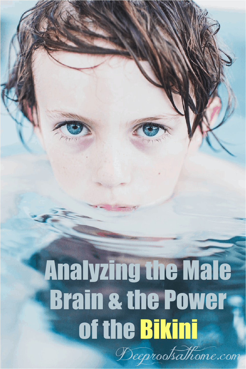 Analyzing the Male Brain and the Power of the Bikini . 5 year old boy in water